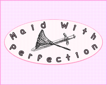 Maid with perfection Cover Image
